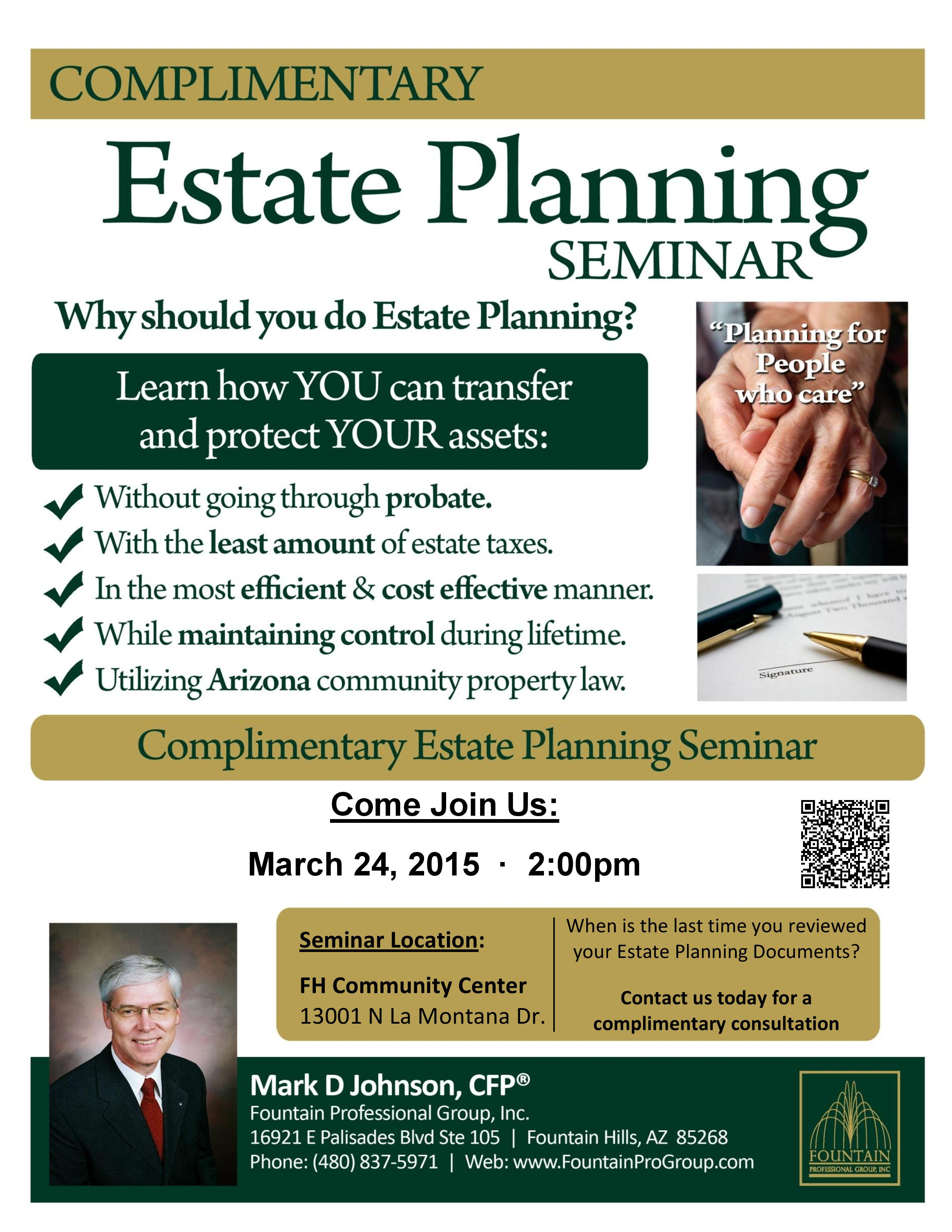Complementary Estate Planning Seminar March 2015
